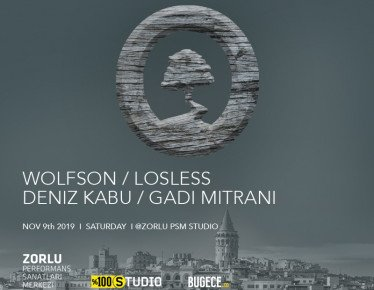 Wold Label Night: Wolfson - Deniz Kabu - Losless - Gadi Mitrani